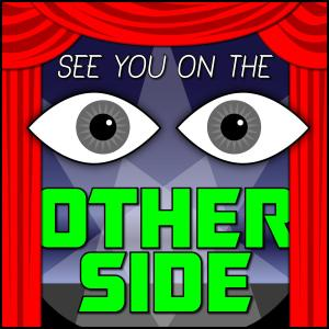 See You on the Other Side Podcast
